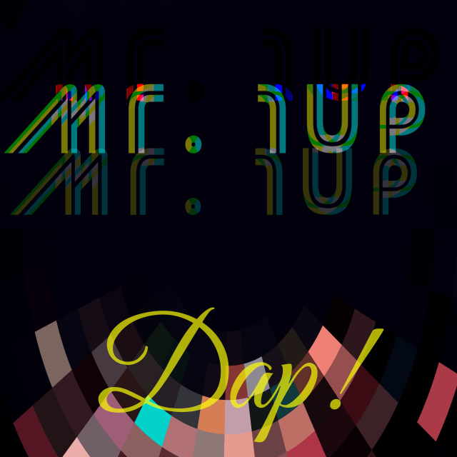 "Boasting an infectious beat and Groovy EDM vibe, Mr. 1up Drops ""Dap!"""
