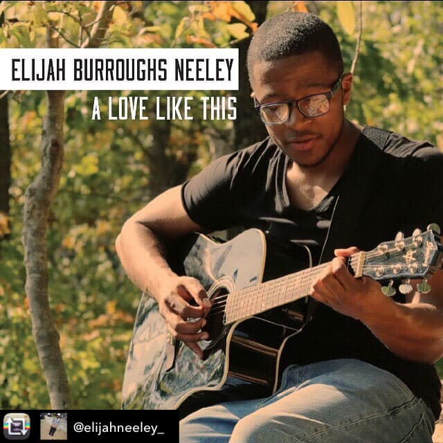 Musician Elijah Burroughs-Neeley wears his heart on his sleeve with his new single 'A Love Like This
