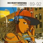 802 HEAVY ROTATIONS J-HITS COMPLETE 89-92 Various Artists