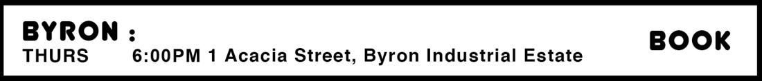 BYRON THURSDAYS