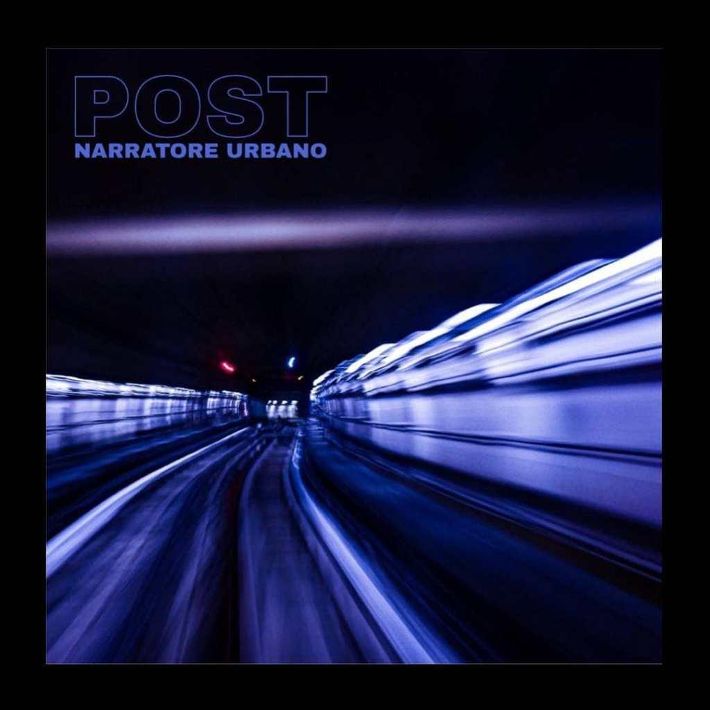 """Post vol I"" l'album a capitoli di Narratore Urbano"