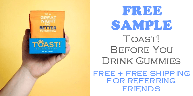 Toast Before You Drink Gummies FREE!