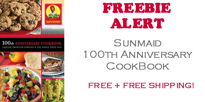 Sunmaid 100th Anniversary Cookbook
