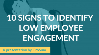 10 Signs to identify low employee engagement
