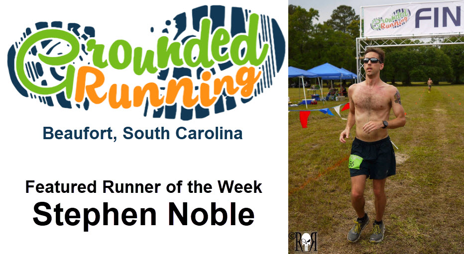 Stephen Noble - Featured Runner of the Week