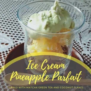 ice cream parfait with pineapple coconut and green tea