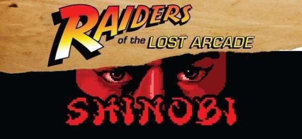 Raiders of the Lost Arcade: Shinobi