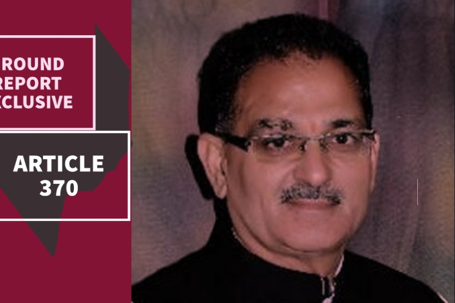 'Time to remove article 370, 35A from Jammu and Kashmir' says former Deputy chief Minister Kavinder Gupta in Exclusive interview with Ground Report, groundreport.in