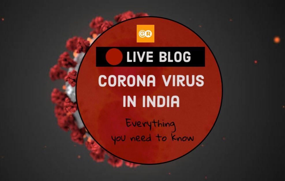 Corona Virus India Live Updates Ground Report Live Blog
