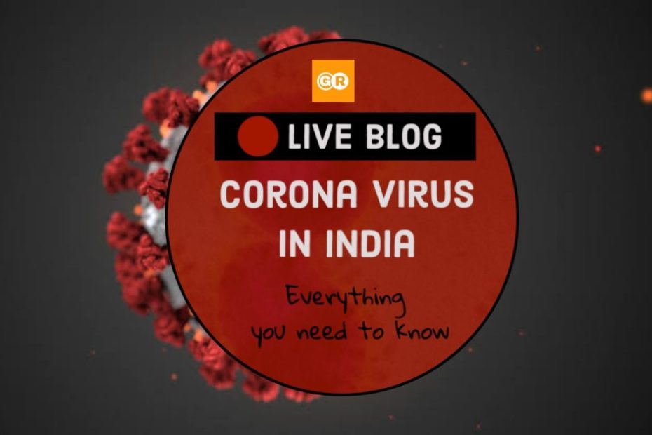 Corona Virus India Live Updates Ground Report Live Blog