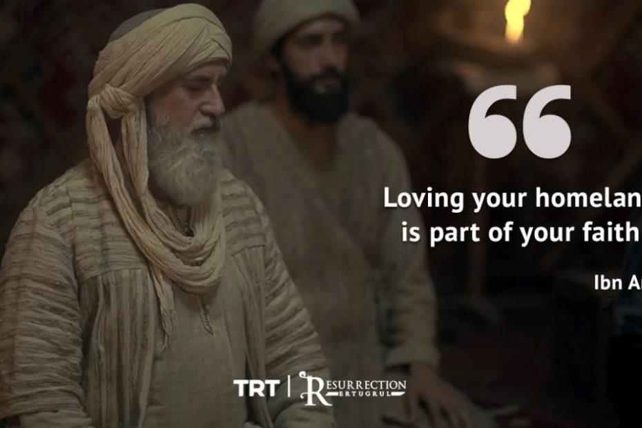 Ertugrul Series ibn Arabi Famous Quotes