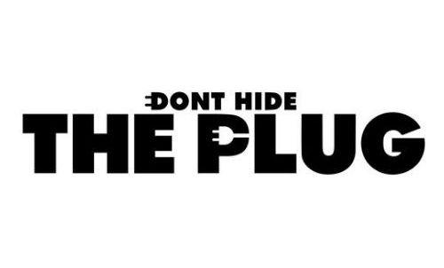 Don't Hide The Plug