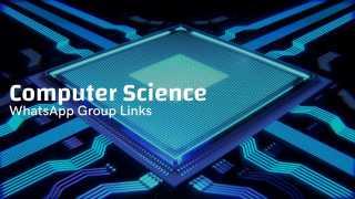 Computer Science whatsapp group links,whatapp group for Computer Science,whatsapp group,whatsapp group links,