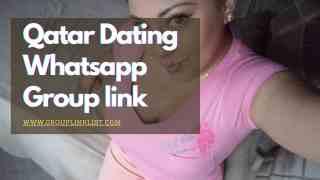 Qatar Dating whatsapp group link,Qatar Dating whatsapp group links, Qatar Dating group,Dating group,Qatar Dating whatsapp group,