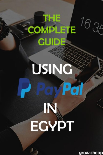 PayPal Egypt: How To Send & Receive Money? #Paypal #Egypt #Blogging #Freelancing #Egyptians #Guide