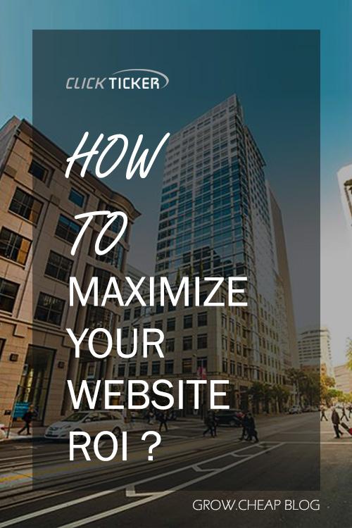ClickTicker Review: How To Maximize Your Website ROI? #ClickTicker #Marketing #ROI