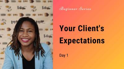 Your clients expectations