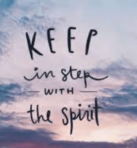 The Spirit Empowered Life - Day 135 - Galatians 5:22-26 - Let Us Also Keep In Step With The Spirit - Growing As Disciples