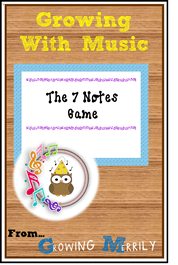 Growing With Music - The 7 Notes Game