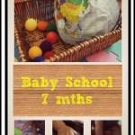 Baby School – 7 months
