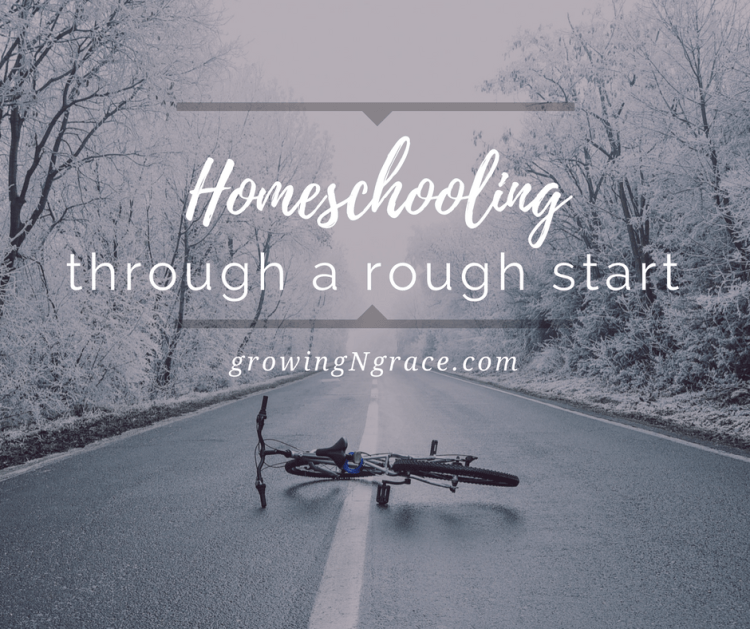rough start to homeschool | homeschooling rough starts and failures