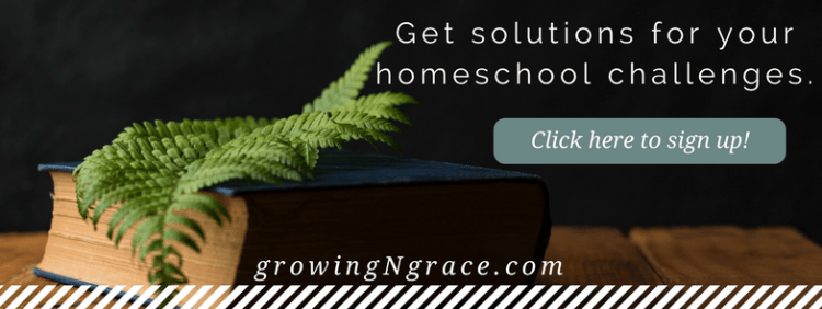 growing in grace blog | solutions for homeschool challenges