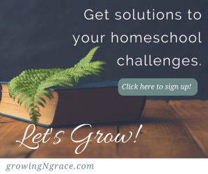 solutions to homeschool challenges | growing in grace blog