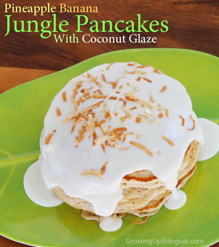 pineapple bananan jungle pancakes with coconut glaze recipe