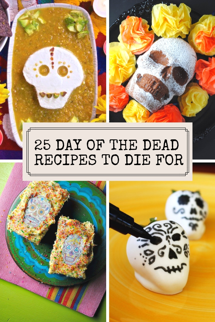 25 Day of the Dead recipes to die for