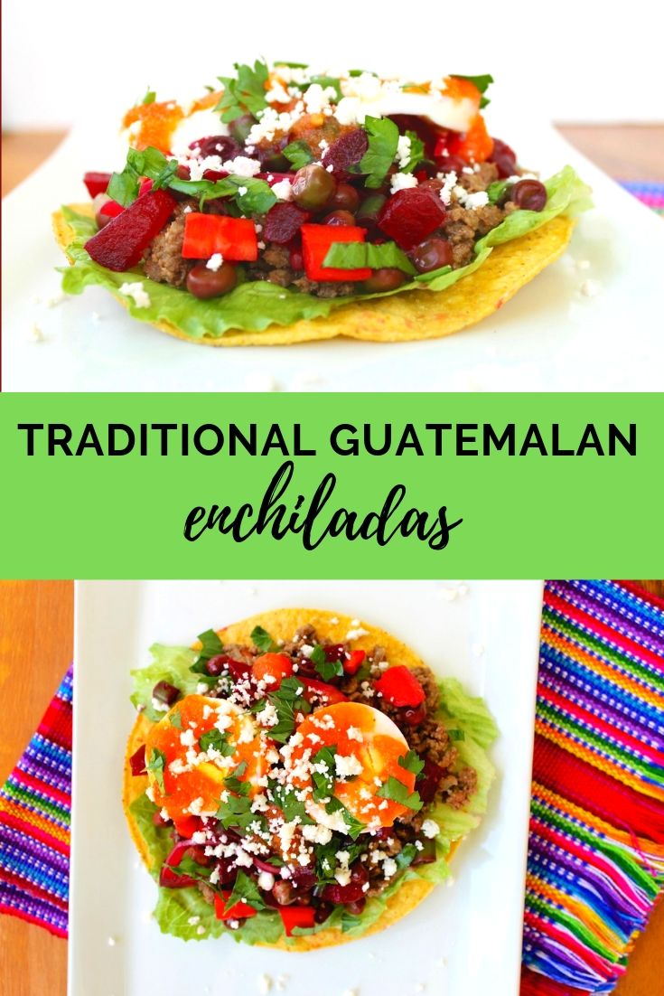 Guatemalan enchiladas recipe. These Guatemalan traditional dish is very different from the Mexican enchiladas.