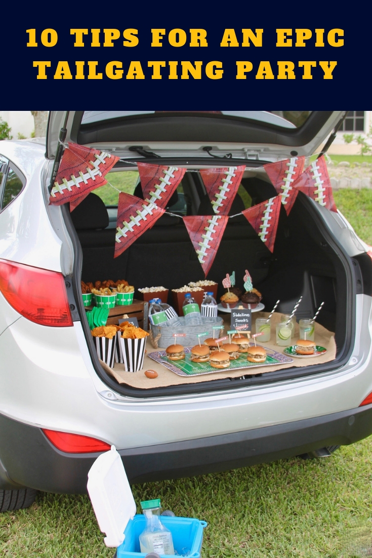 10 Tips for throwing the best tailgating party