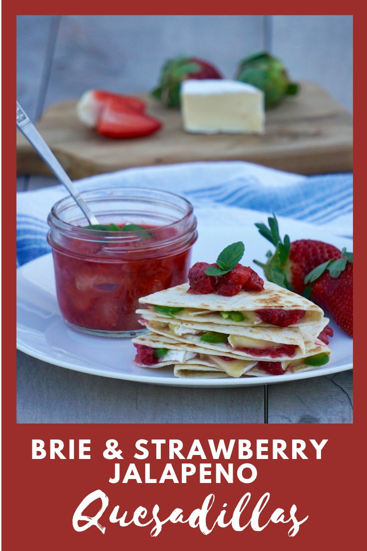 Brie and Strawberry Jalapeno Quesadillas