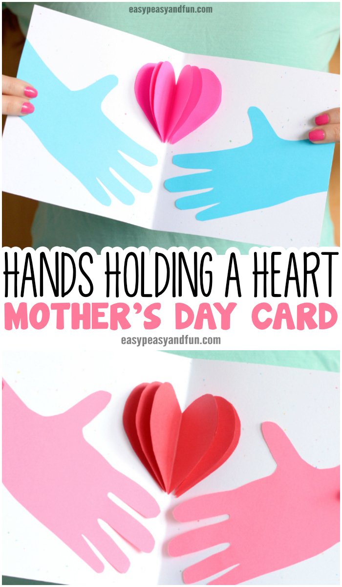 Hands Holding a Heart Mothers day Card and lots of other adorable and easy Mother's day craft for kids