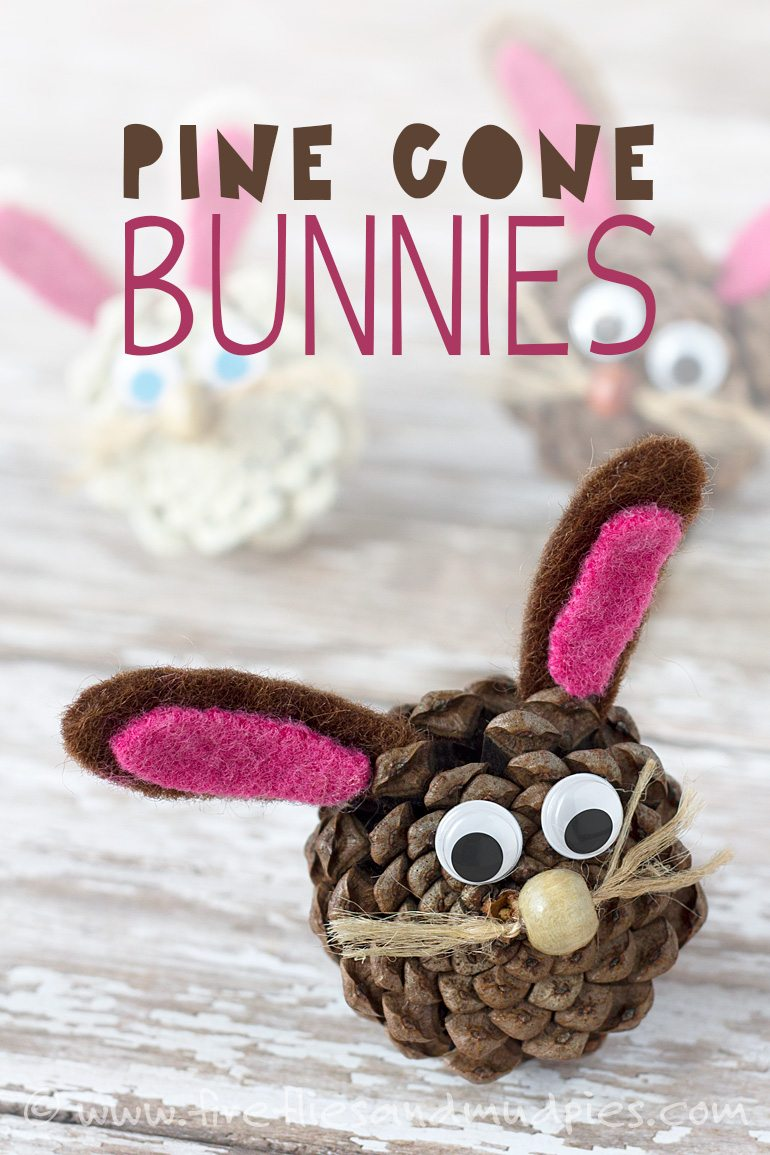 Pine Cone Bunnies and other fun and easy Easter crafts for kids