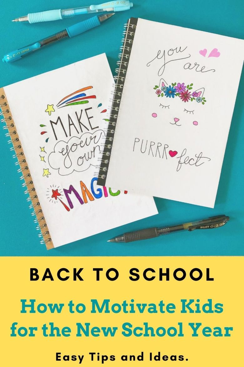 Ideas for motivating kids to get excited to to back to school