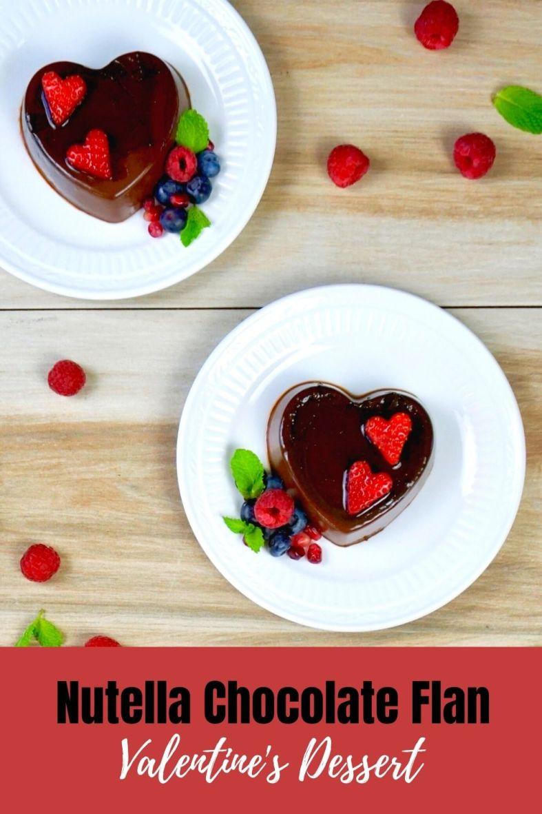 Nutella Chocolate Flan Valentines Day dessert