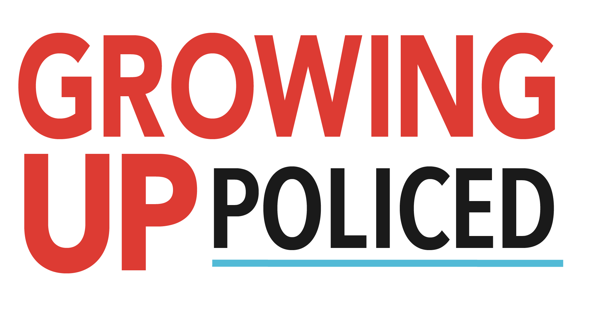 Growing Up Policed