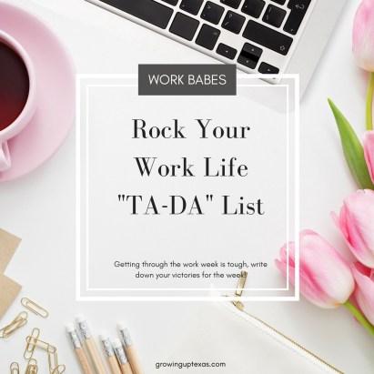 Rock Your Work Life - TA-DA List