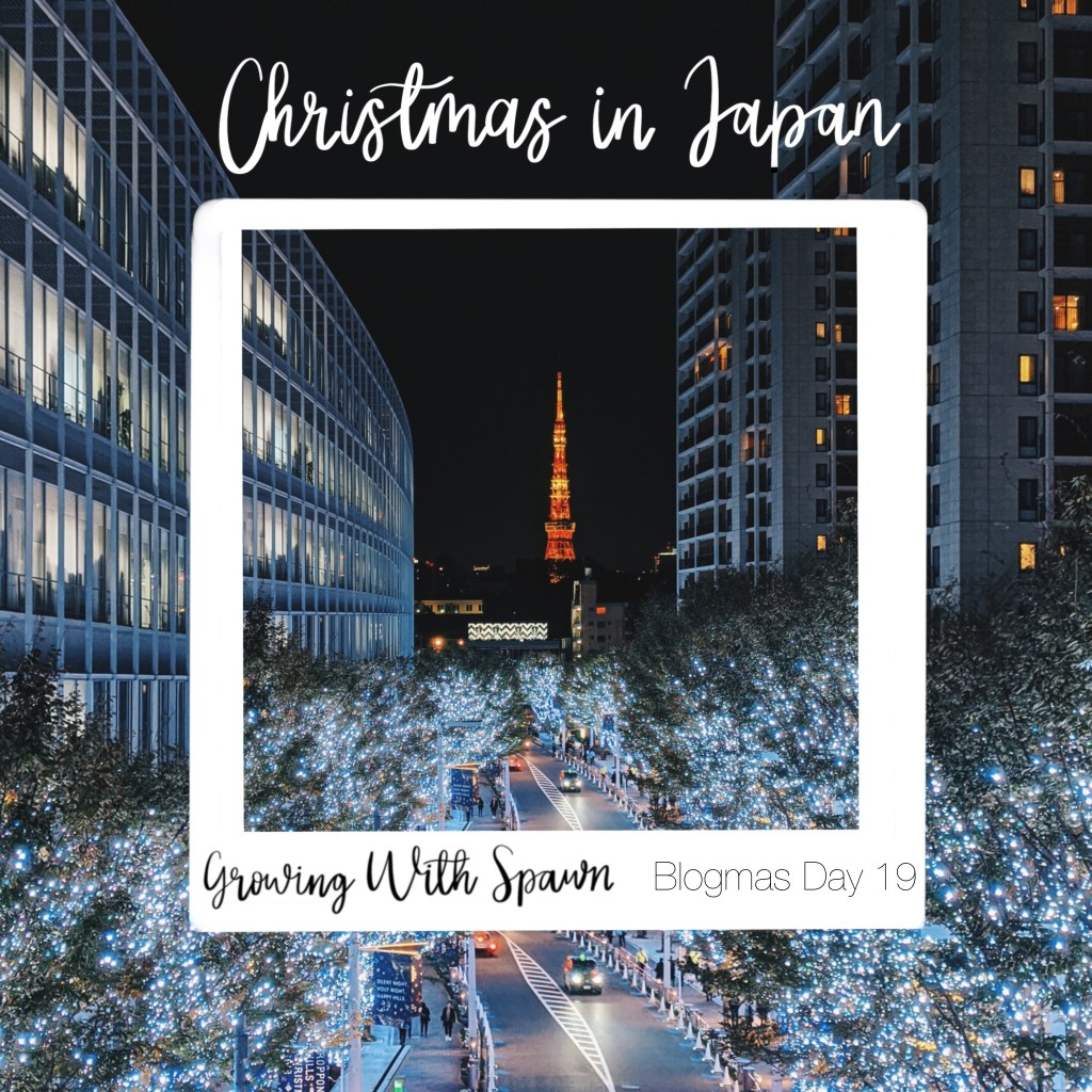 Christmas-in-japan-growing-with-spawn