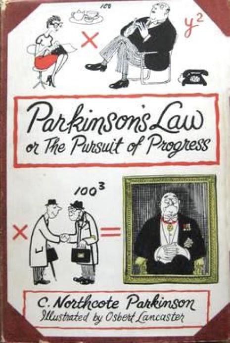 Parkinson's Law The Pursuit of Progress