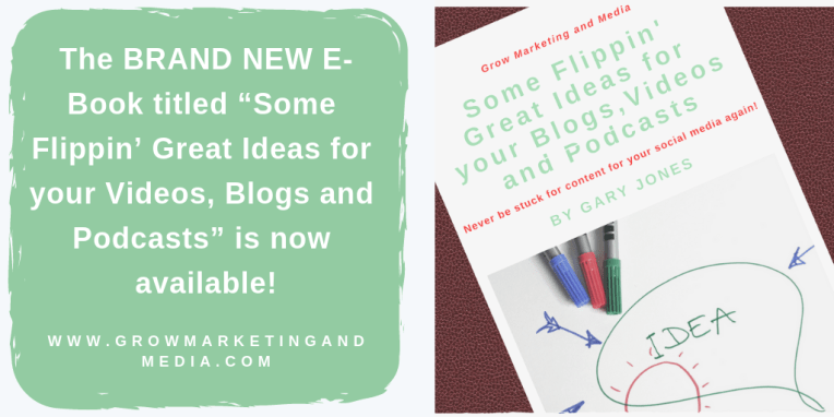 "The BRAND NEW E-Book titled ""Some Flippin' Great Ideas for your Videos, Blogs and Podcasts"" is now available!"