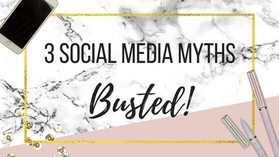 3 Social Media Myths Busted…