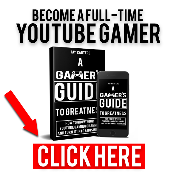 become a full time youtube gamer