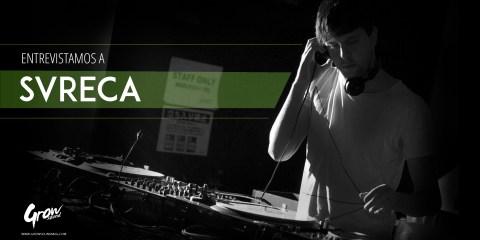 entrevista svreca grow sound mag