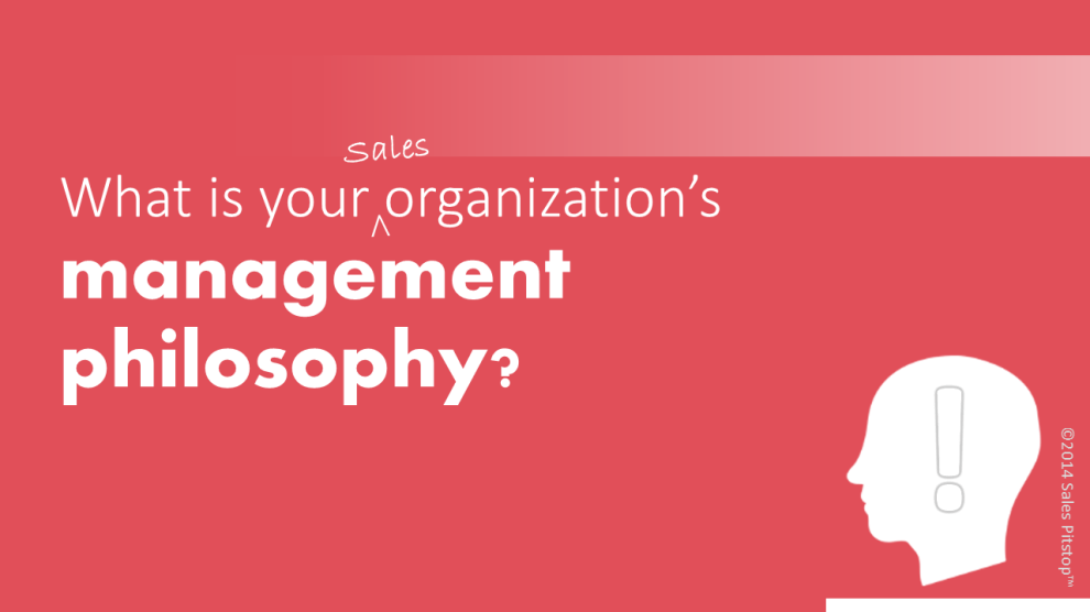 dominant management philosophy in sales
