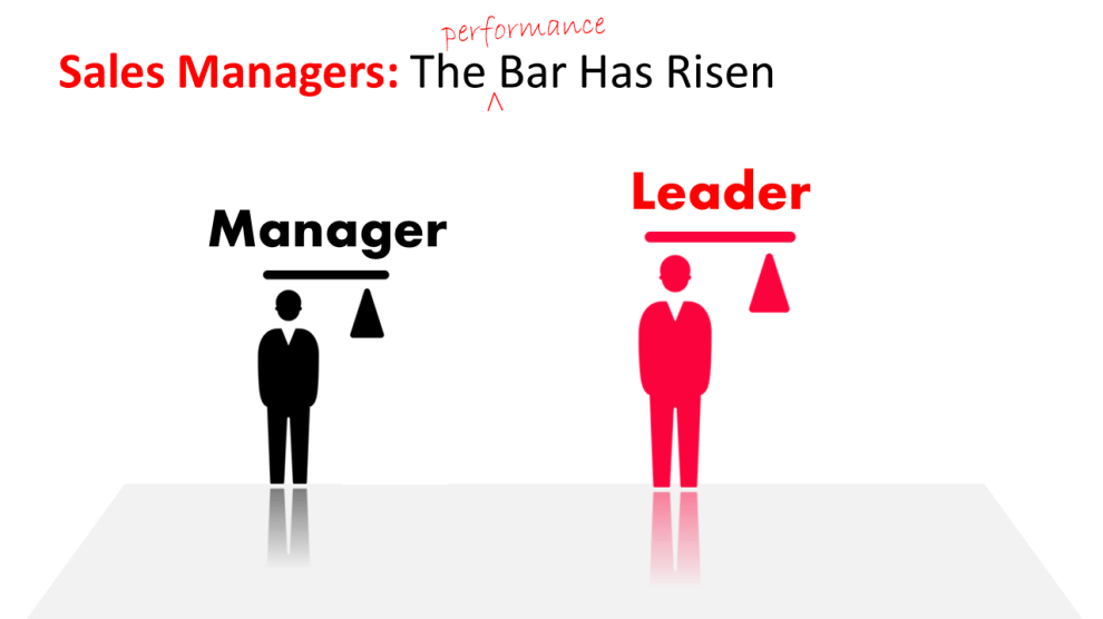 the bar has risen for sales managers