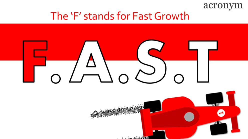 F stands for Fast Growth