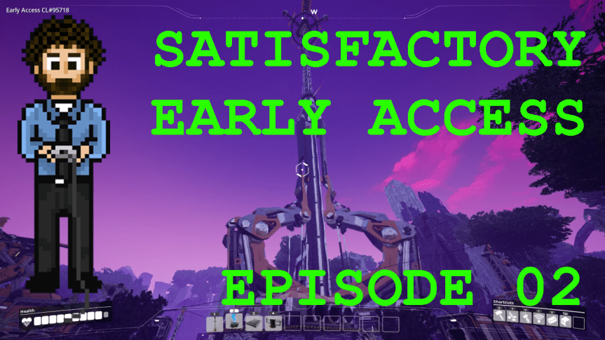 Satisfactory Early Access – Episode 02: The Space Elevator