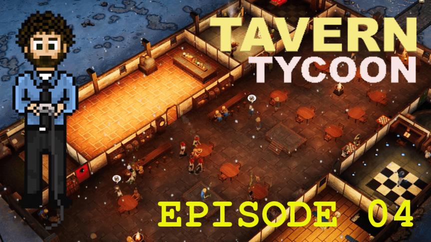 Tavern Tycoon – Episode 04: Winter Is Coming