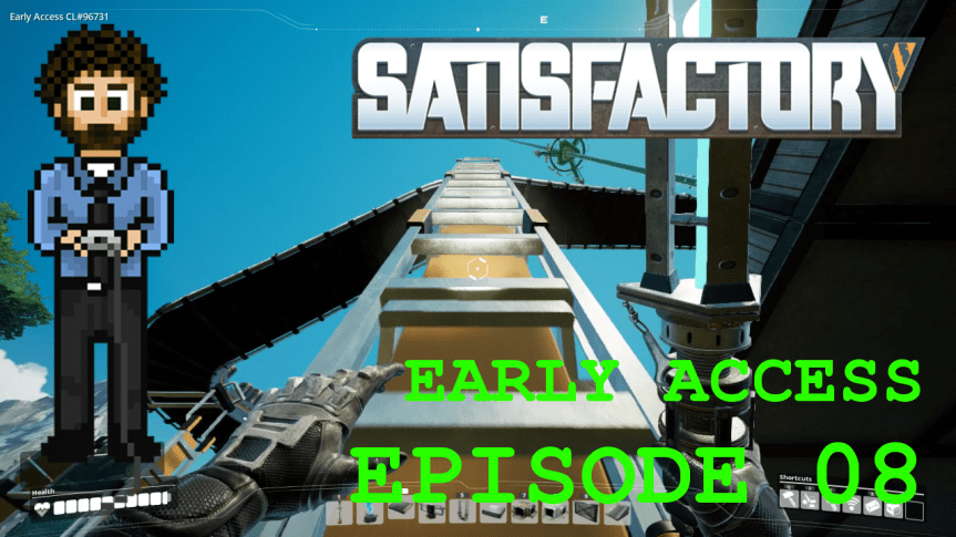 Satisfactory Early Access – Episode 08: Building Vertical and Project Assembly Framework